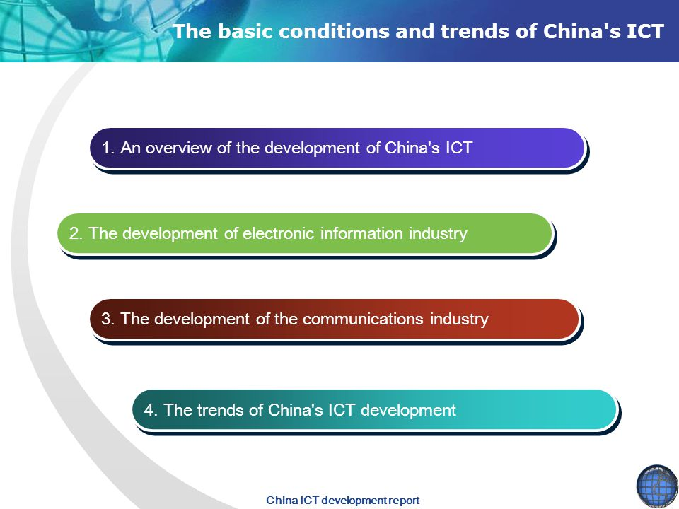 The basic conditions and trends of China s ICT