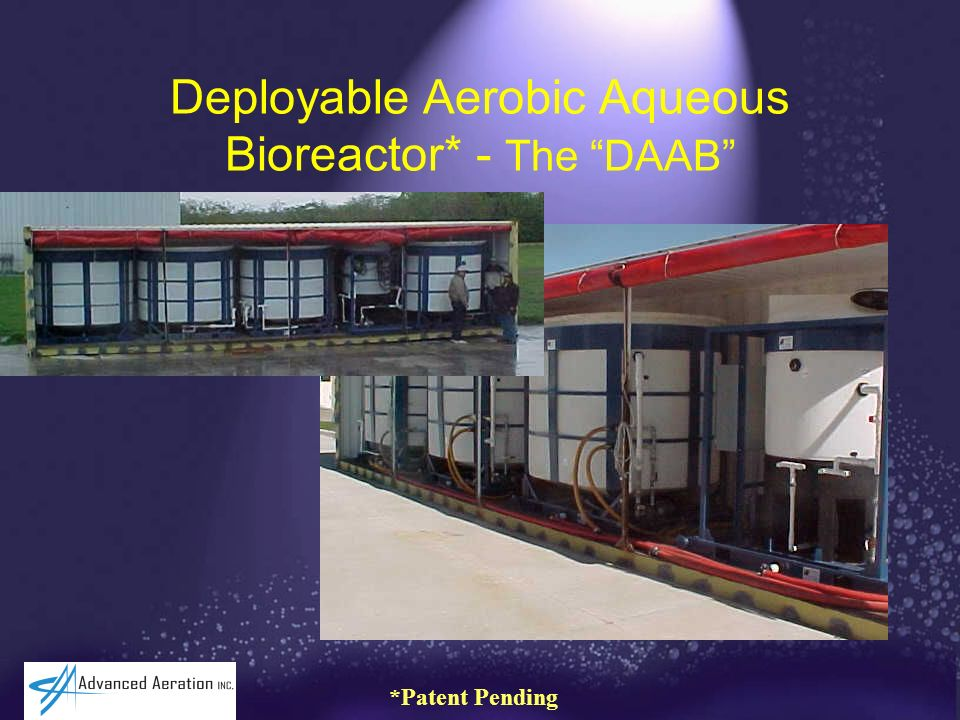 Deployable Aerobic Aqueous Bioreactor* - The DAAB