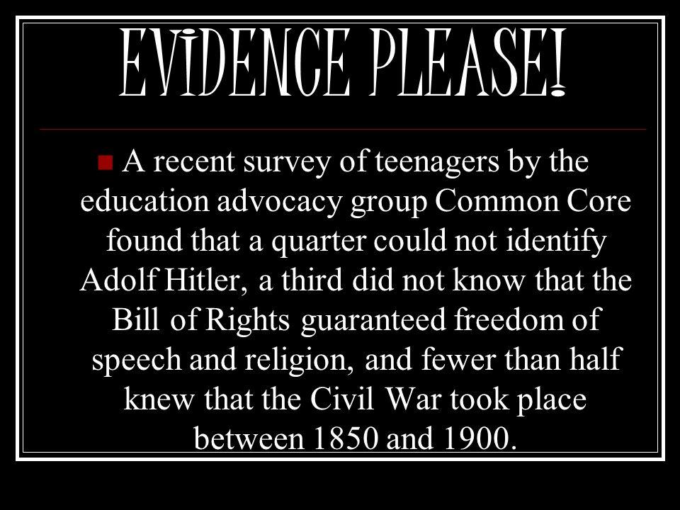 EVIDENCE PLEASE!