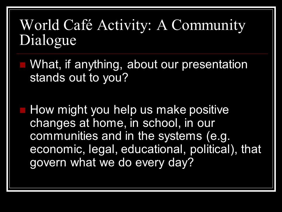 World Café Activity: A Community Dialogue
