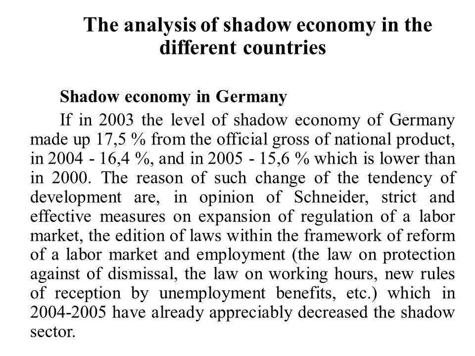 The analysis of shadow economy in the different countries