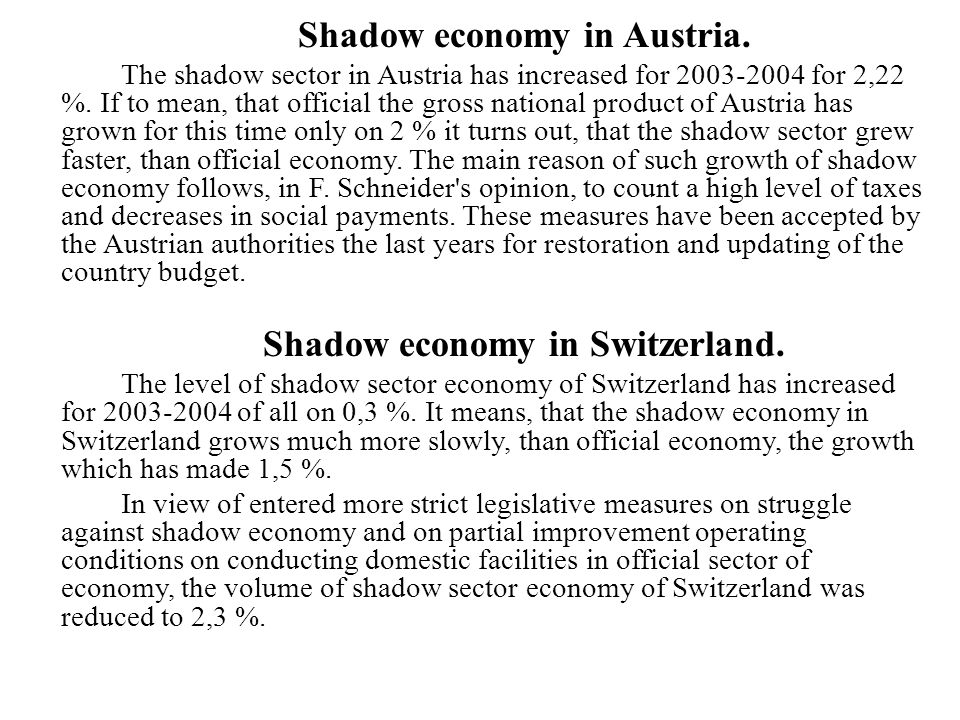Shadow economy in Switzerland.
