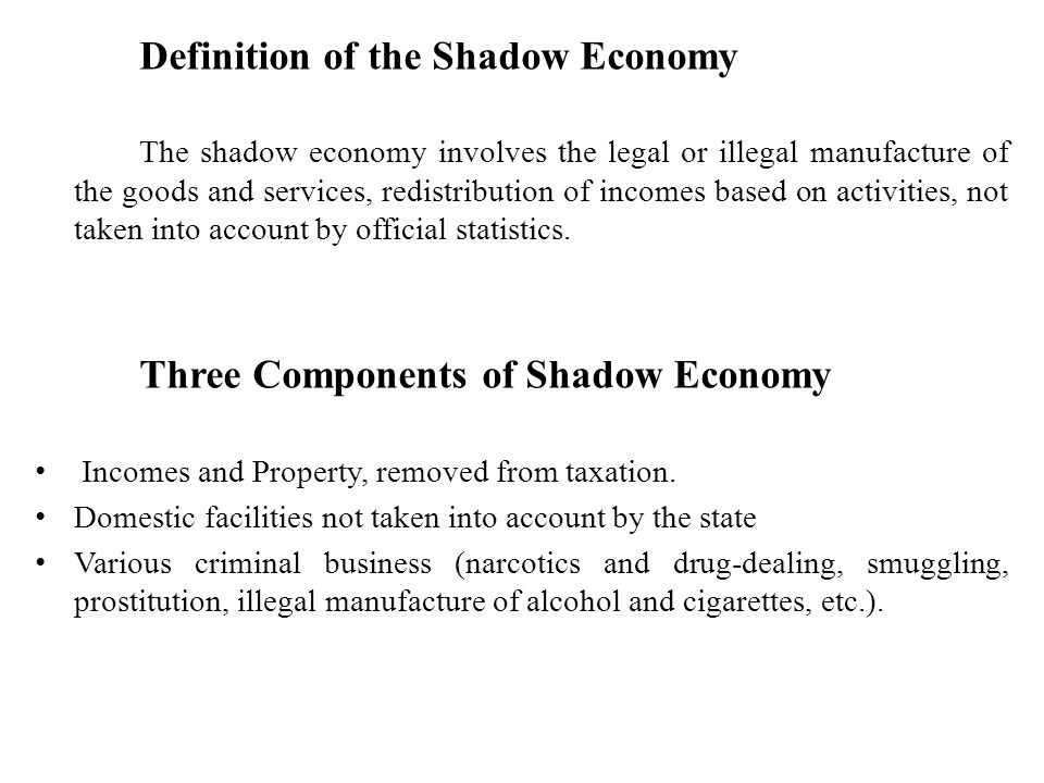 Definition of the Shadow Economy