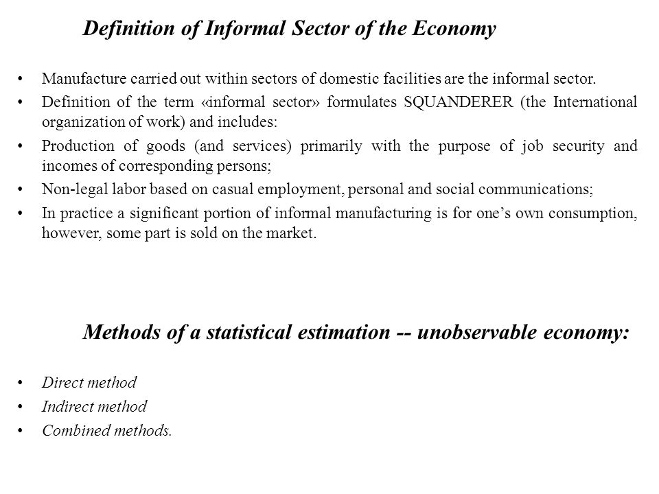 Definition of Informal Sector of the Economy