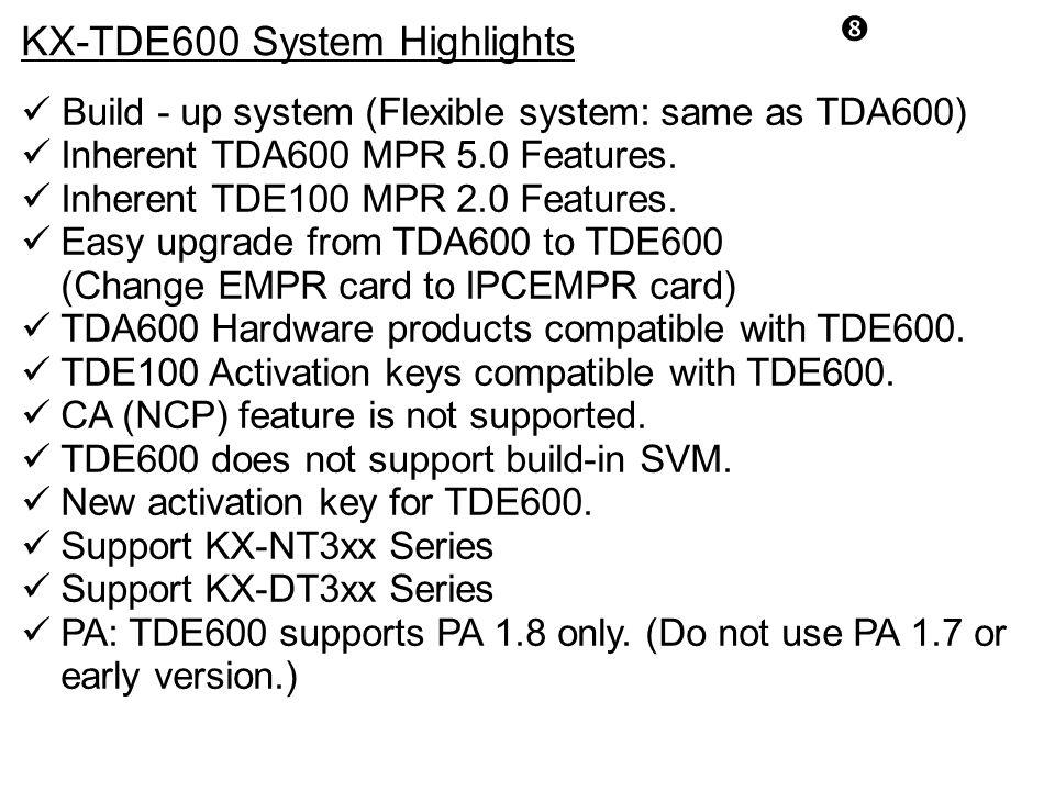 KX-TDE600 System Highlights