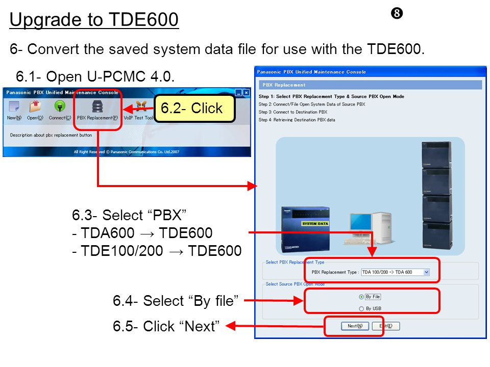 Upgrade to TDE600. 6- Convert the saved system data file for use with the TDE600. 6.1- Open U-PCMC 4.0.
