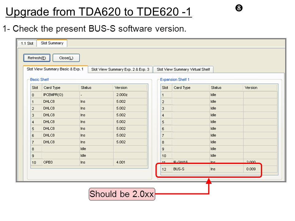 Upgrade from TDA620 to TDE620 -1
