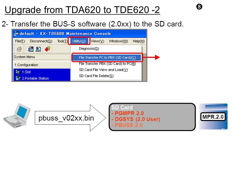 Upgrade from TDA620 to TDE620 -2