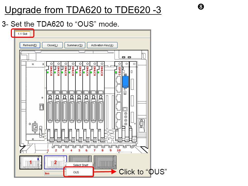 Upgrade from TDA620 to TDE620 -3