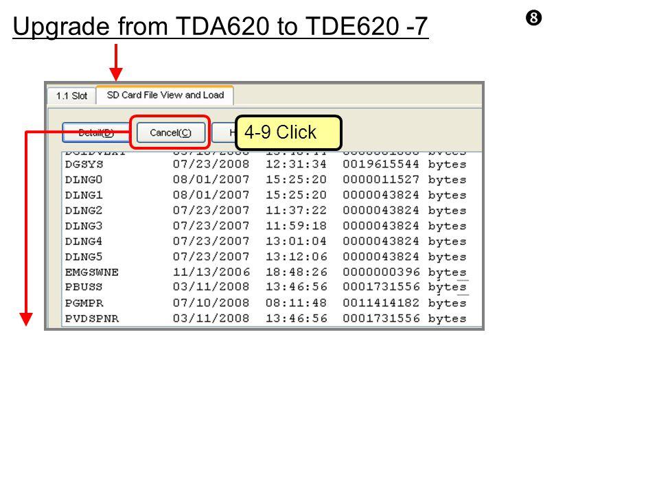 Upgrade from TDA620 to TDE620 -7