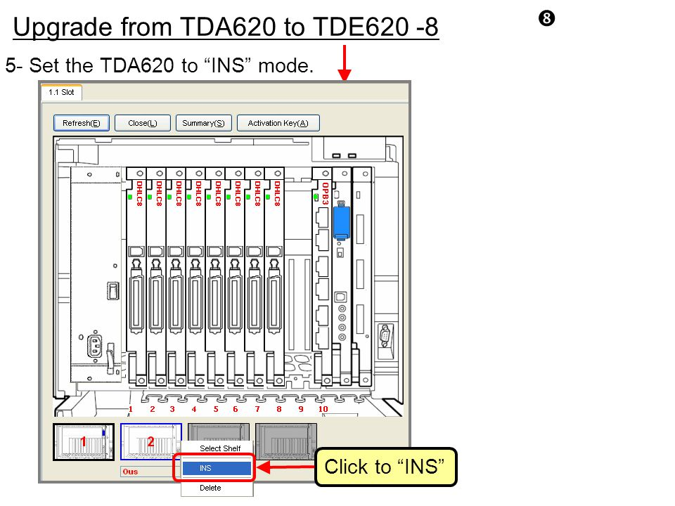 Upgrade from TDA620 to TDE620 -8