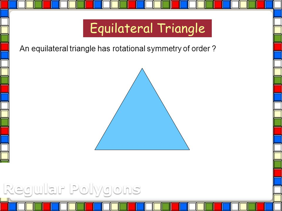 Regular Polygons Equilateral Triangle