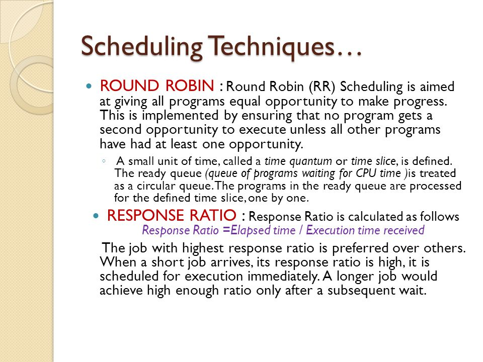 Scheduling Techniques…