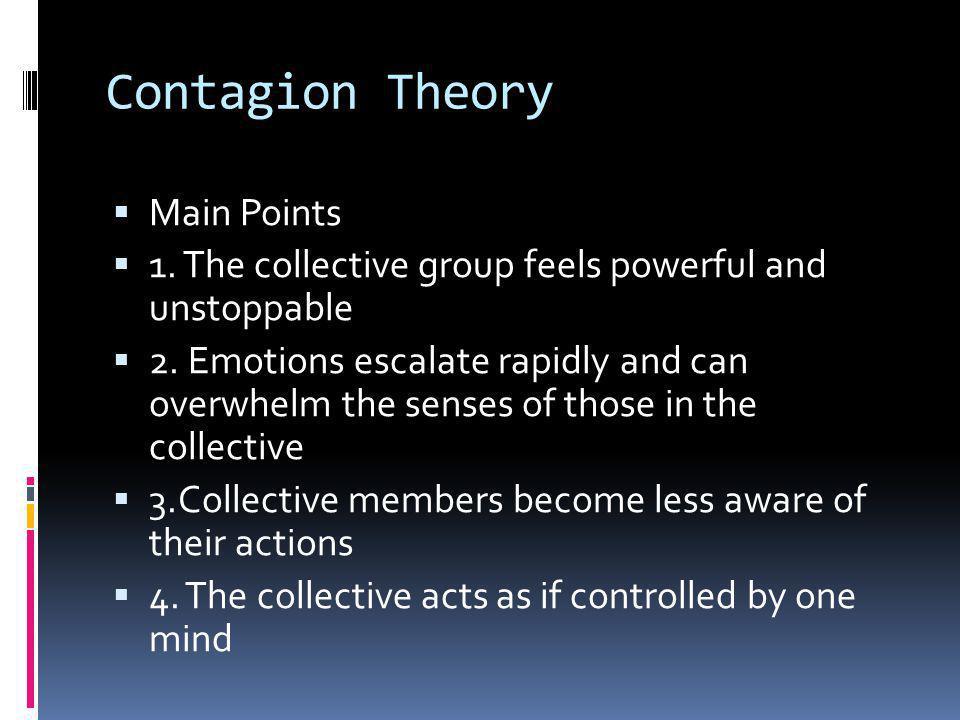 Contagion Theory Main Points
