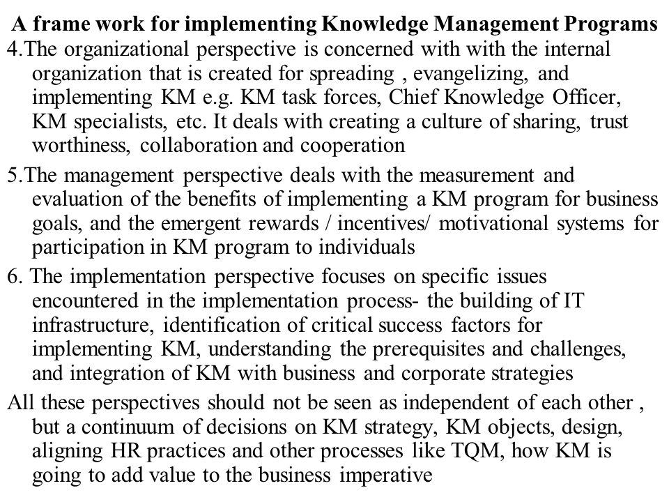 A frame work for implementing Knowledge Management Programs