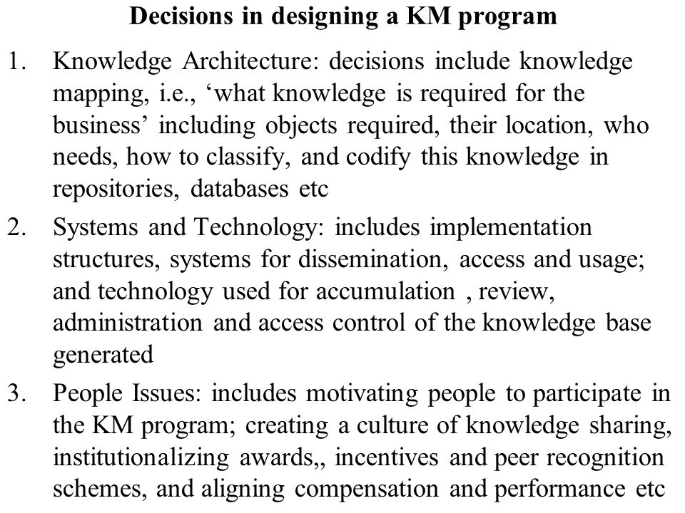 Decisions in designing a KM program