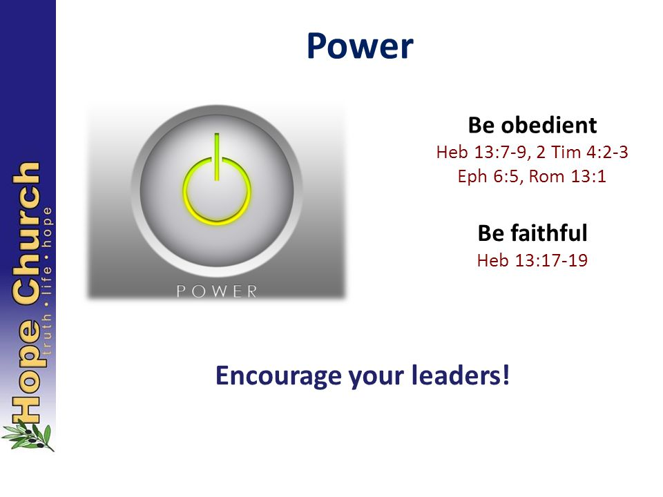 Encourage your leaders!
