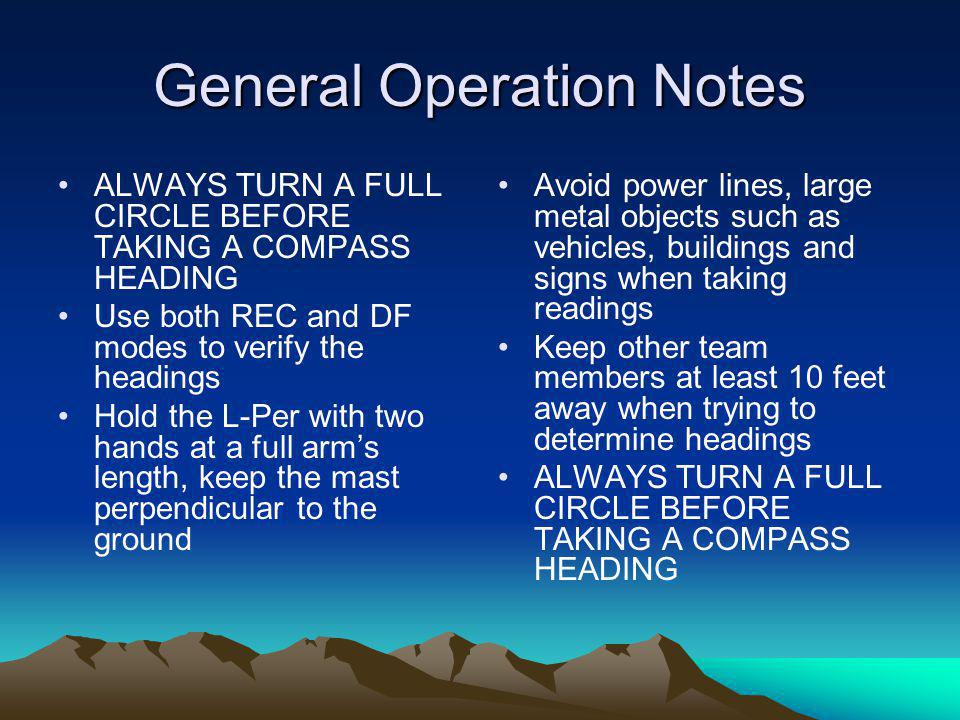 General Operation Notes