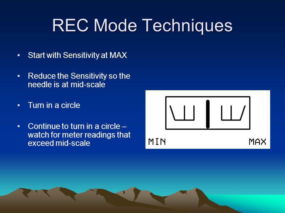 REC Mode Techniques Start with Sensitivity at MAX