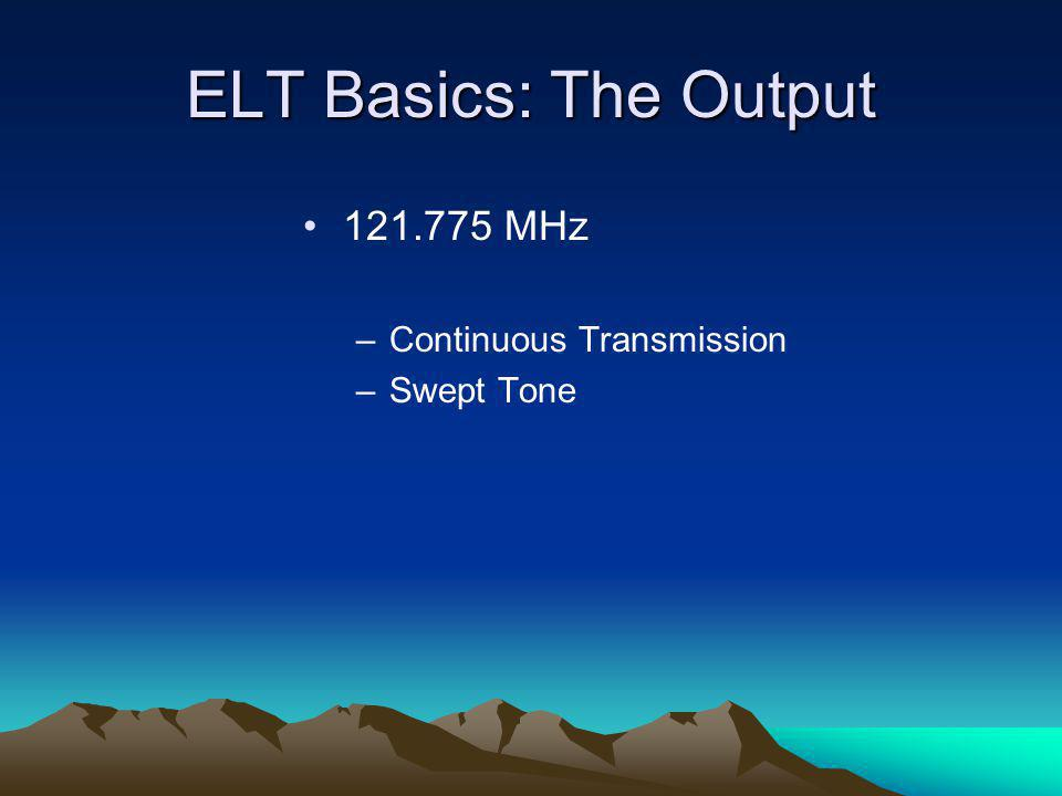 ELT Basics: The Output 121.775 MHz Continuous Transmission Swept Tone