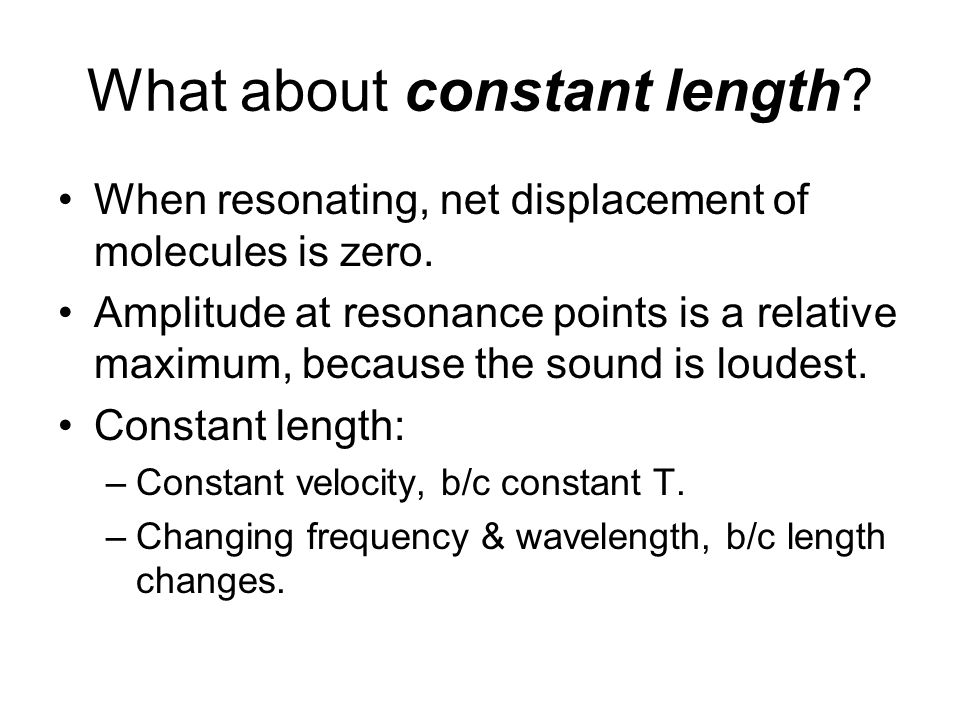 What about constant length