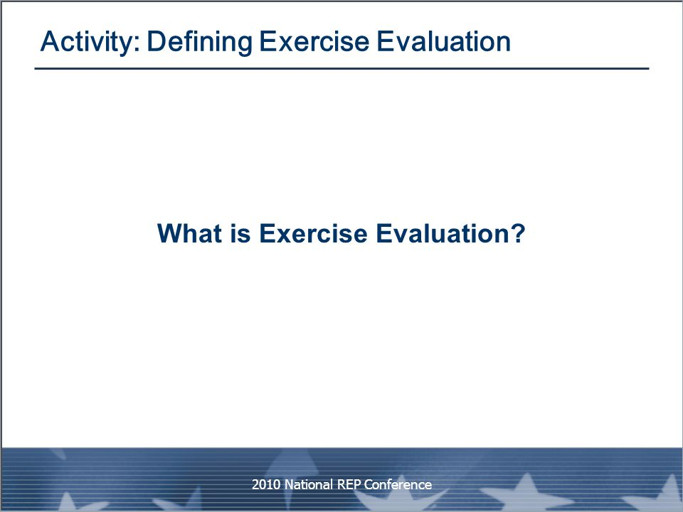 Activity: Defining Exercise Evaluation