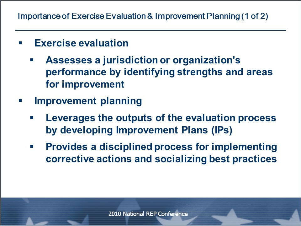 Importance of Exercise Evaluation & Improvement Planning (1 of 2)