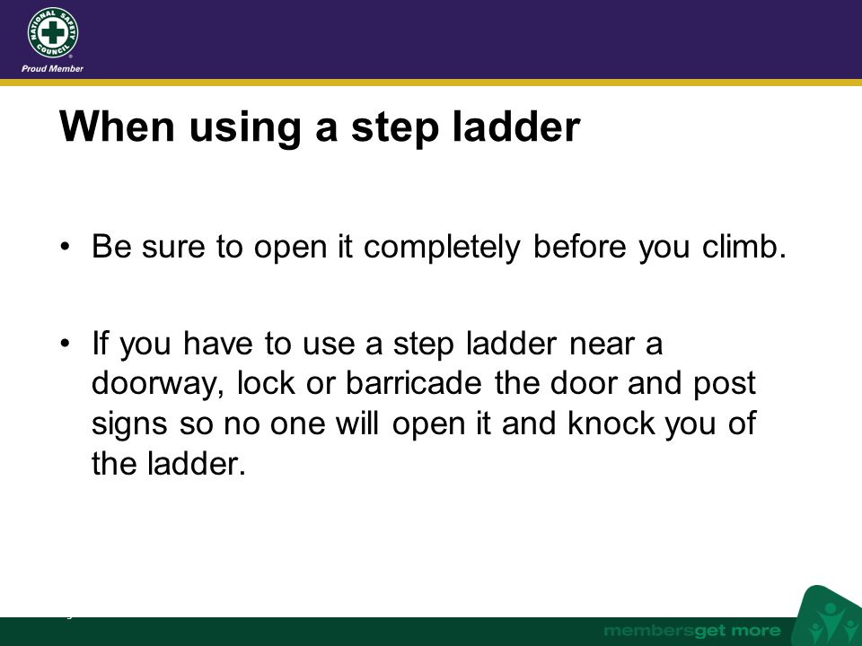 When using a step ladder