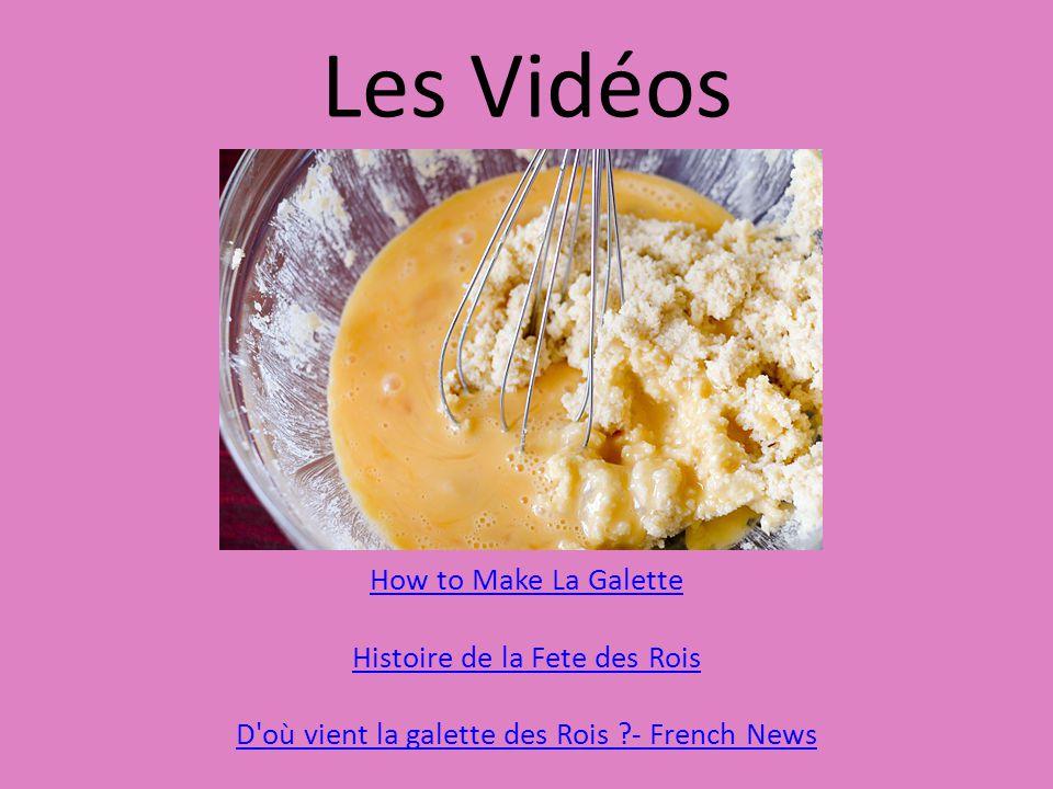 Les Vidéos How to Make La Galette Histoire de la Fete des Rois