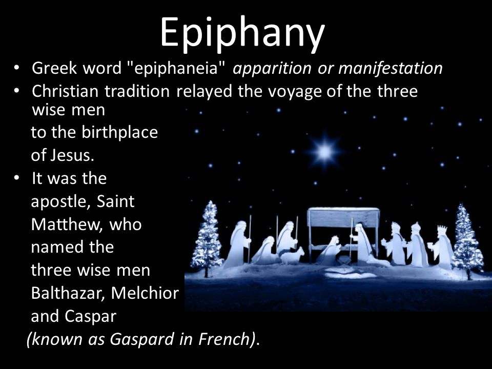 Epiphany Greek word epiphaneia apparition or manifestation