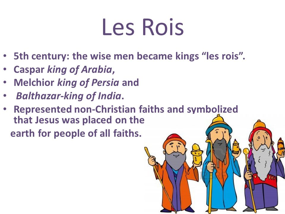 Les Rois 5th century: the wise men became kings les rois .