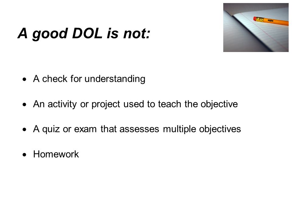 A good DOL is not: A check for understanding