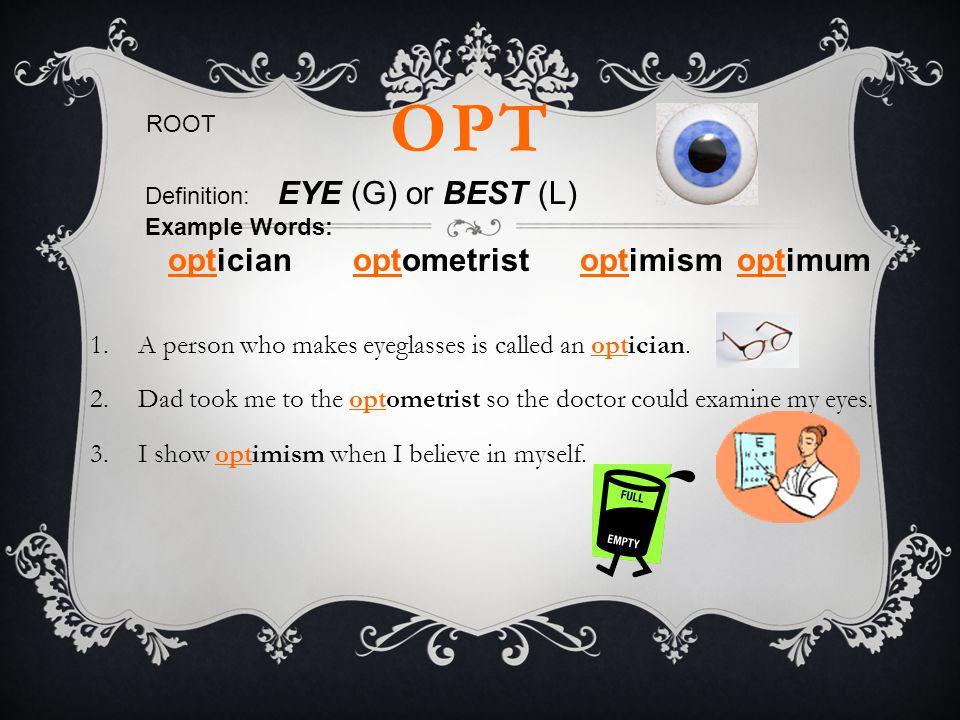 optician optometrist optimism optimum
