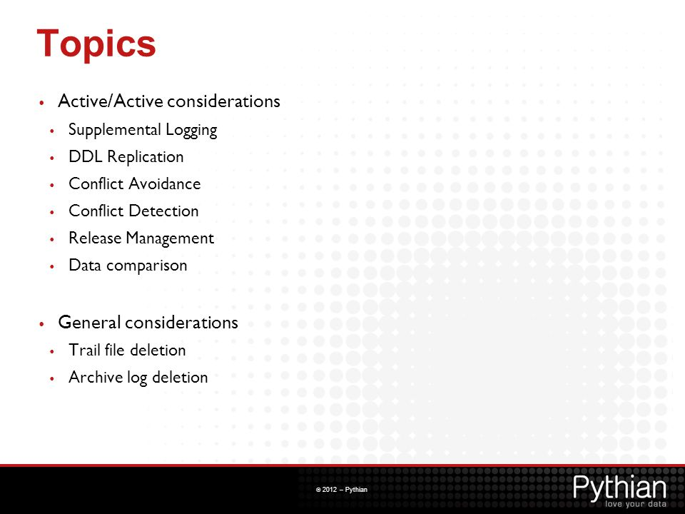Topics Active/Active considerations General considerations