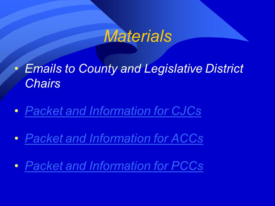 Materials Emails to County and Legislative District Chairs