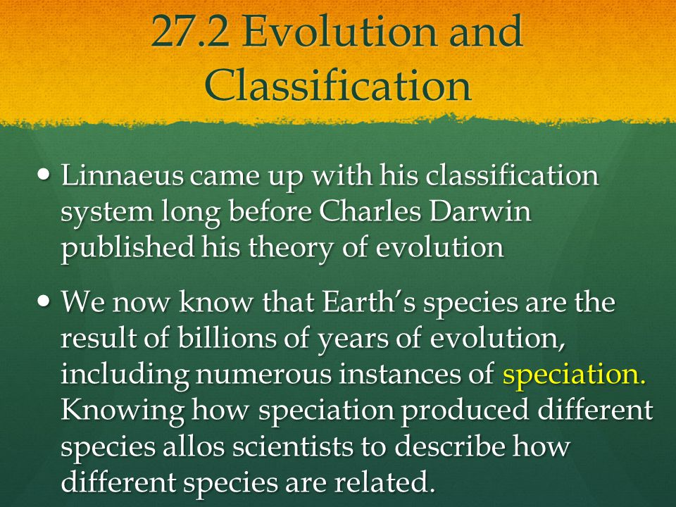 27.2 Evolution and Classification