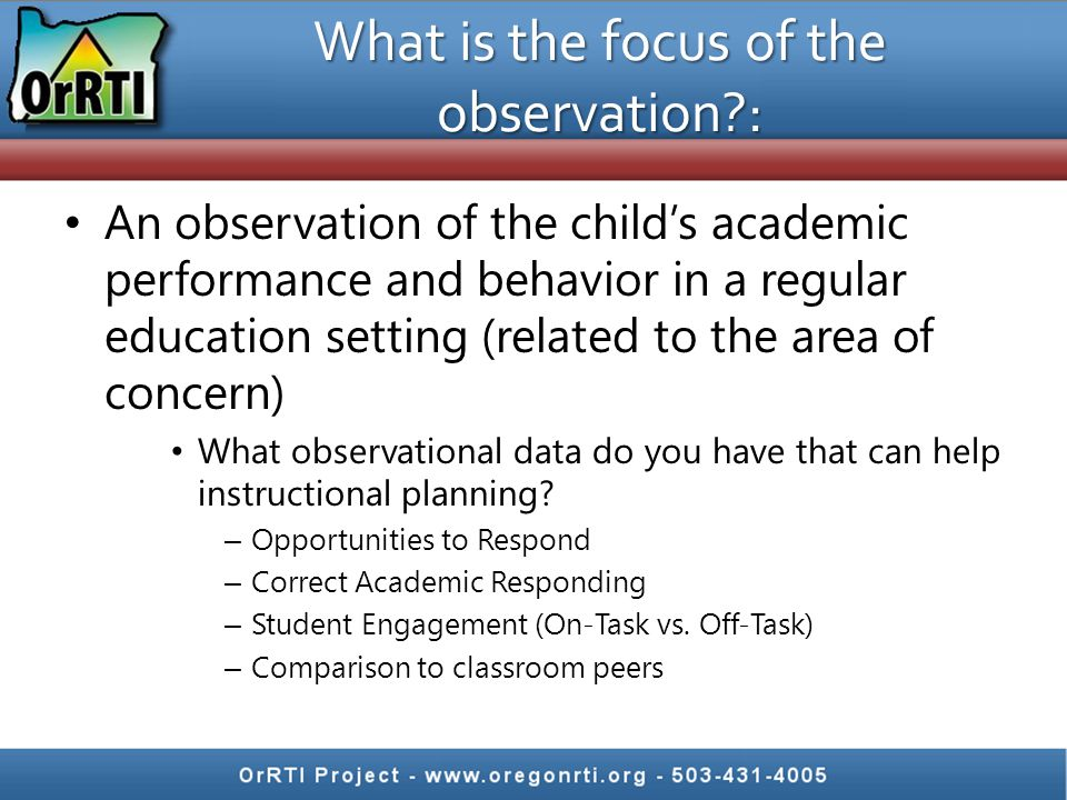 What is the focus of the observation :