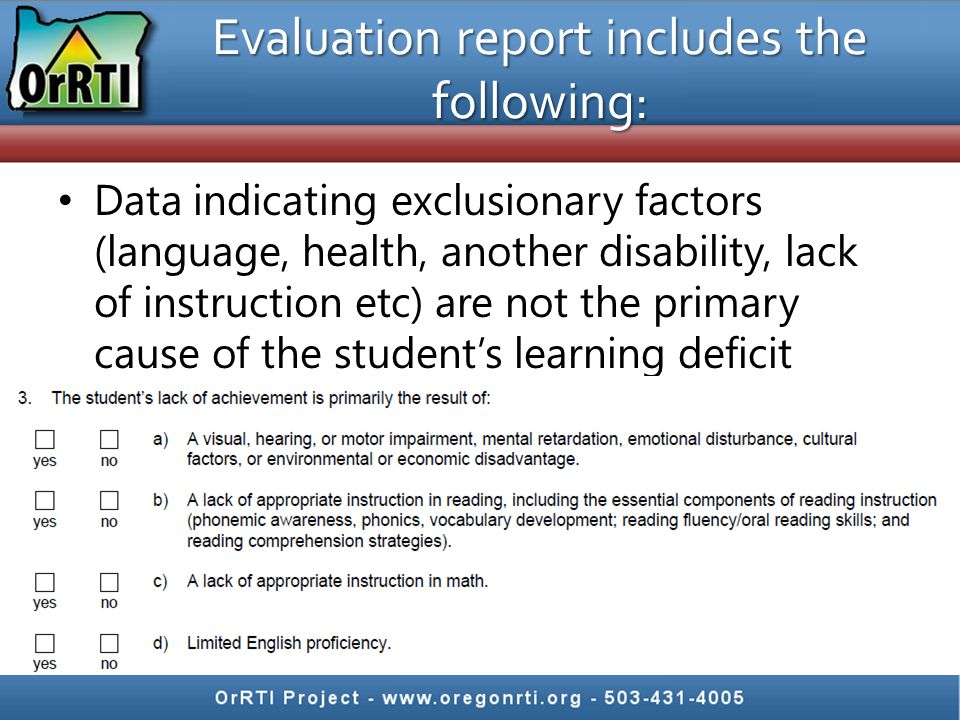 Evaluation report includes the following: