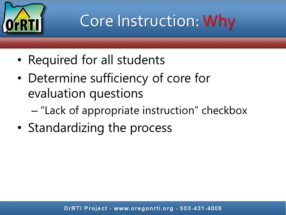 Core Instruction: Why Required for all students