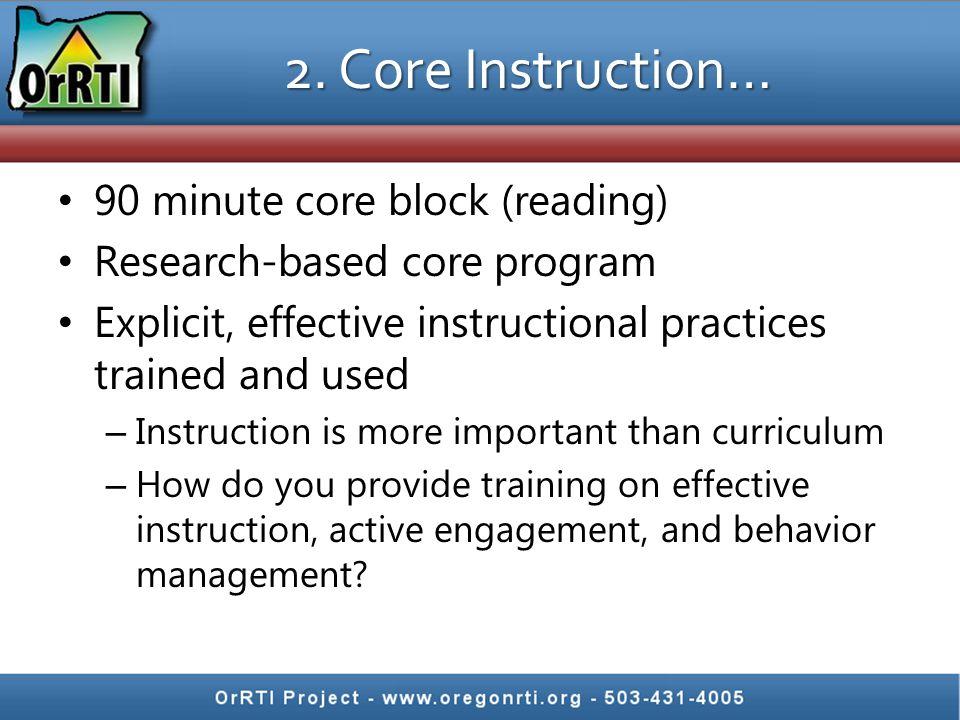 2. Core Instruction… 90 minute core block (reading)