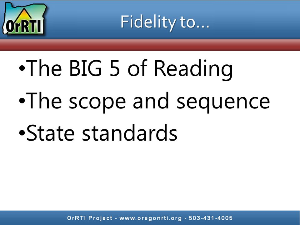 The BIG 5 of Reading The scope and sequence State standards