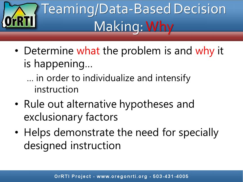 Teaming/Data-Based Decision Making: Why
