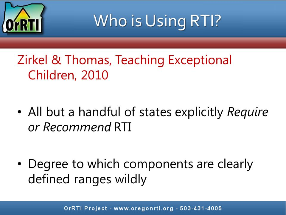 Who is Using RTI Zirkel & Thomas, Teaching Exceptional Children, 2010