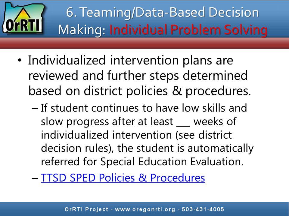 6. Teaming/Data-Based Decision Making: Individual Problem Solving