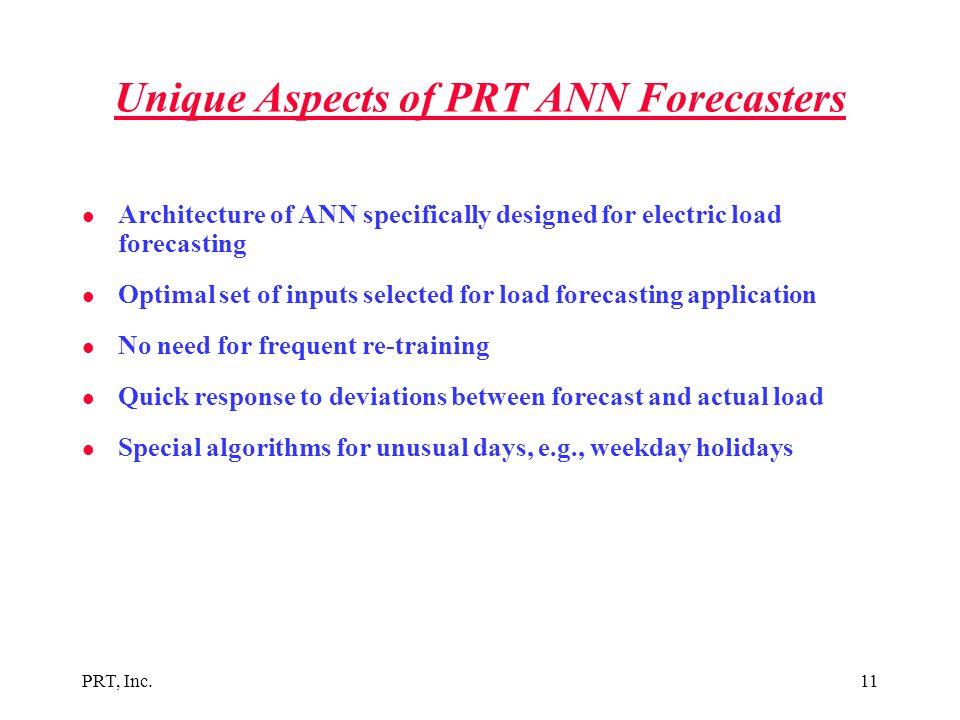 Unique Aspects of PRT ANN Forecasters
