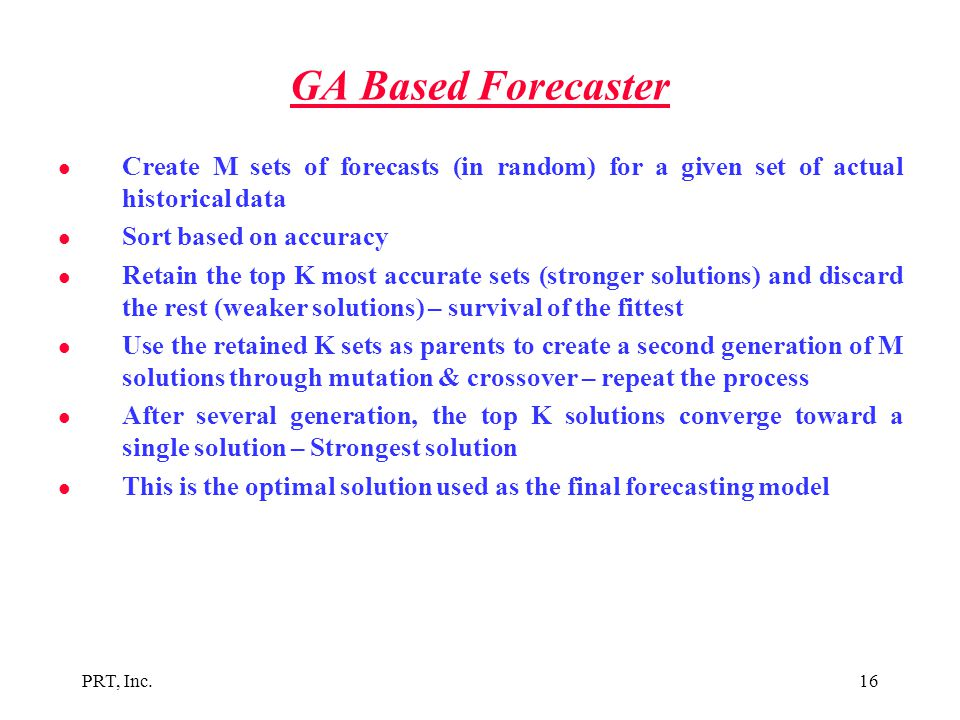 GA Based Forecaster Create M sets of forecasts (in random) for a given set of actual historical data.