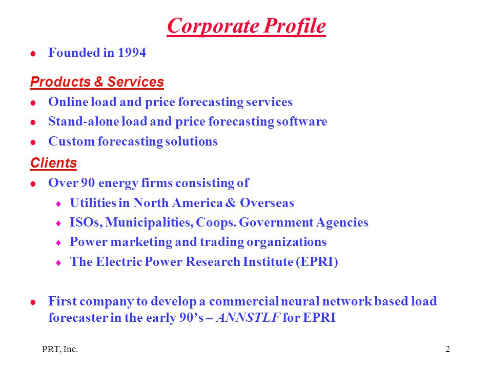 Corporate Profile Founded in 1994 Products & Services