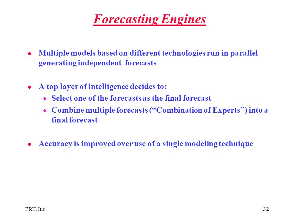 Forecasting Engines Multiple models based on different technologies run in parallel generating independent forecasts.