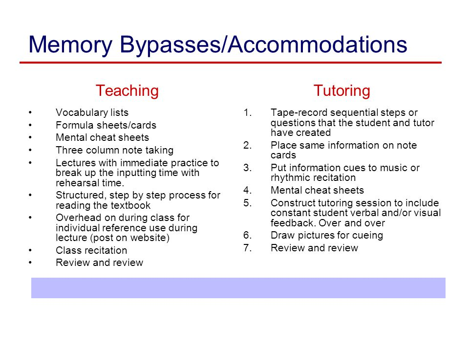 Memory Bypasses/Accommodations