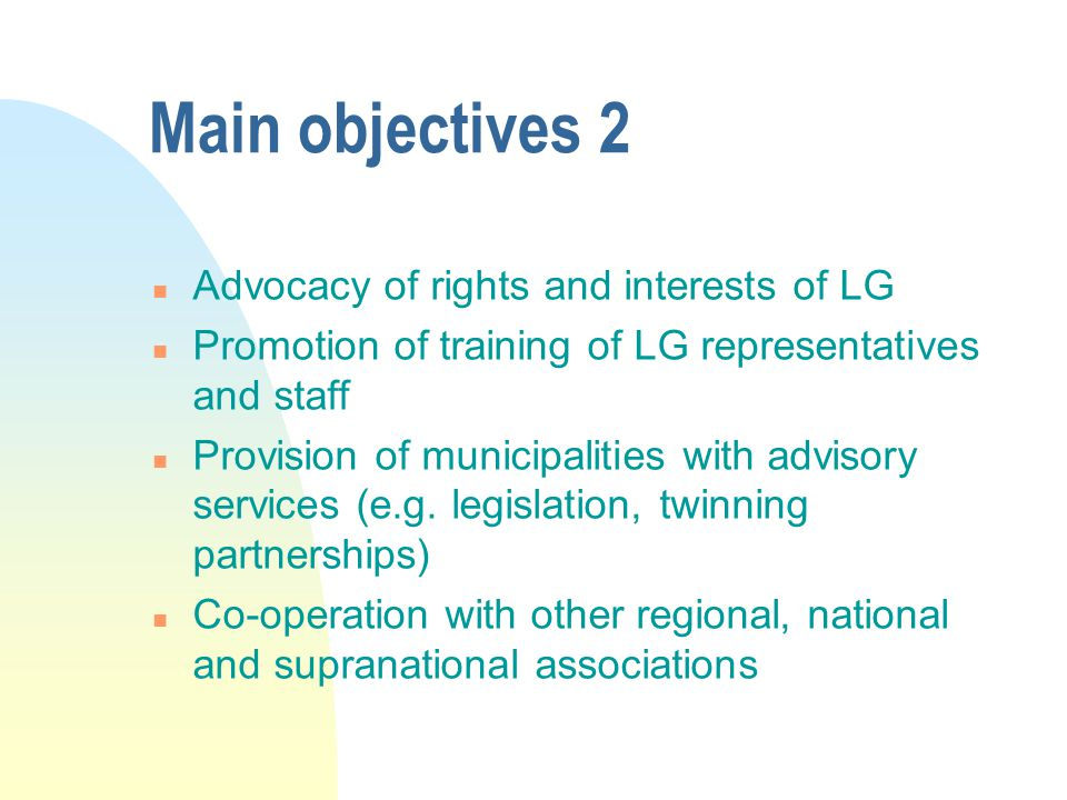 Main objectives 2 Advocacy of rights and interests of LG